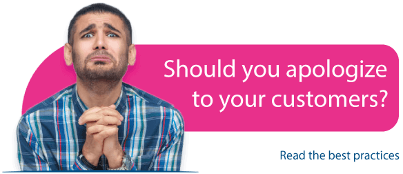 Should you apologize to your customers